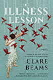 The Illness Lesson: A Novel