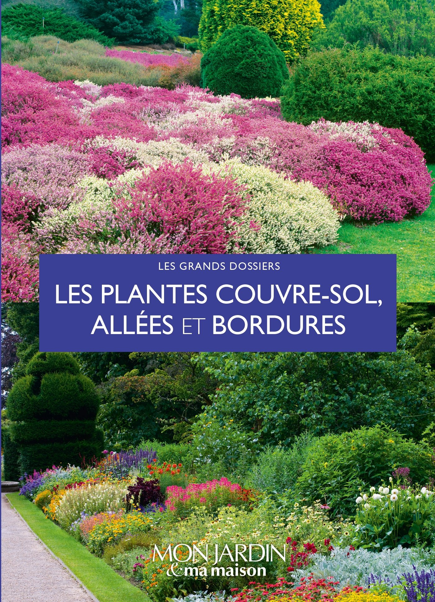 Amazon.fr - Les plantes couvre-sols, allées et bordures