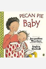 Pecan Pie Baby Paperback