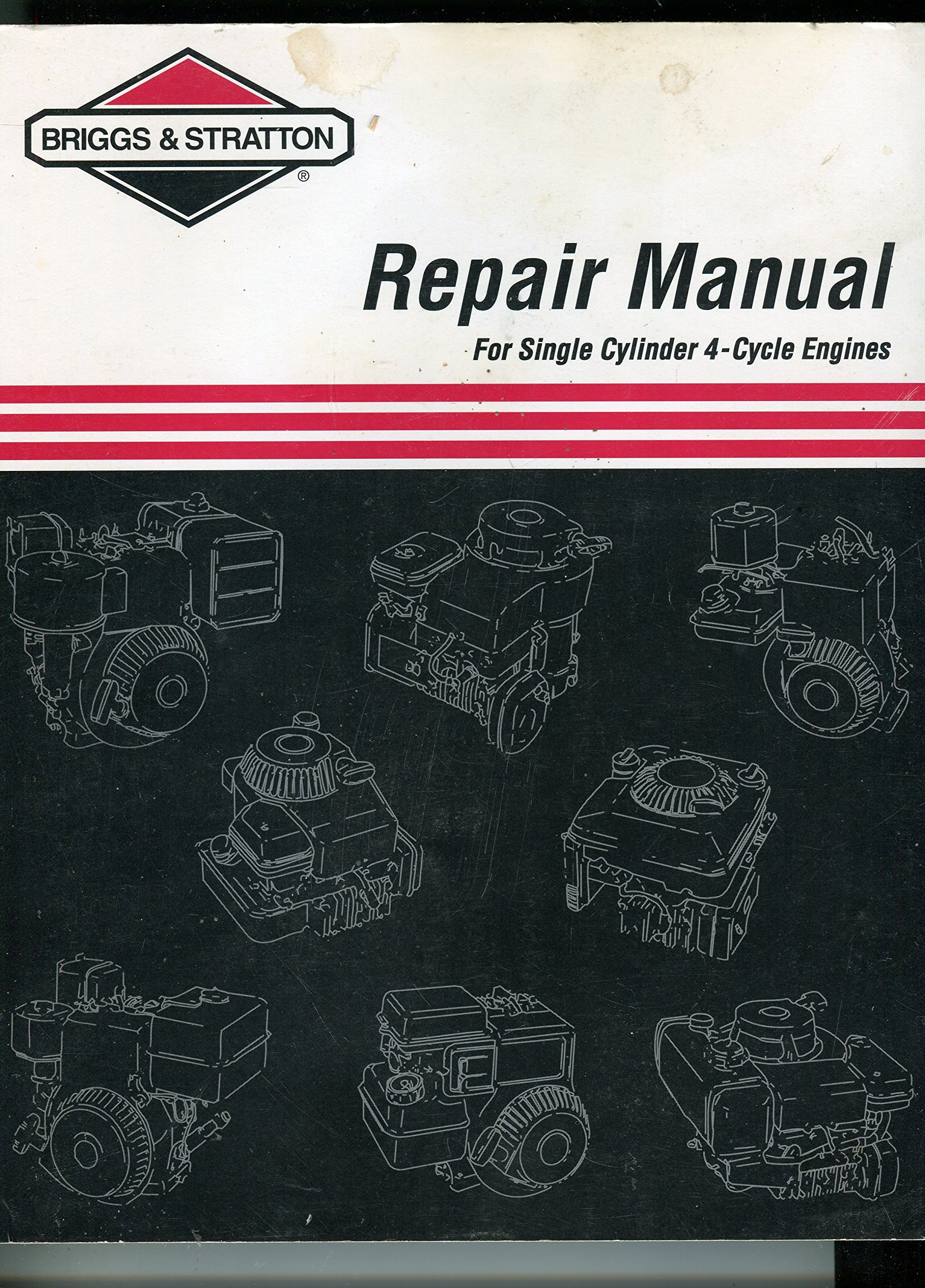 Repair Manual for Single Cylinder 4 Cycle Engines: Briggs & Stratton:  Amazon.com: Books