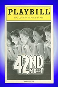 42nd Street, Broadway Playbill + Patrick Cassidy, Blair Ross, David Elder, Nadine Isenegger