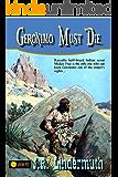 Geronimo Must Die