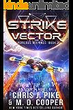 Strike Vector - An Aeon 14 Space Opera Adventure (Perilous Alliance Book 2)