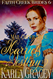 Mail Order Bride - Harriet's Destiny: Sweet Clean Historical Western Mail Order Bride Inspirational (Faith Creek Brides Book 6) (English Edition)