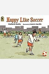 Happy Like Soccer Paperback