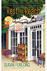 Rest in Peach (A Georgia Peach Mystery) Mass Market Paperback