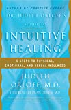 Dr. Judith Orloff's Guide to Intuitive Healing: 5