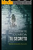 La muerte guarda tu secreto