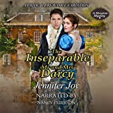 The Inseparable Mr. and Mrs. Darcy: A Pride & Prejudice Variation: A Meryton Mystery, Book 3