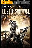 Cost of Survival (Extinction Survival Book 3)