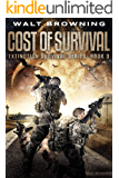 Cost of Survival (Extinction Survival Book 3)