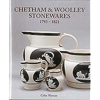 Chetham & Woolley Stonewares 1793-1825: 1793-1821
