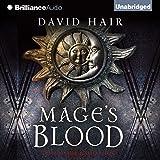 Mage's Blood: The Moontide Quartet, Book 1