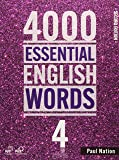 4000 ESSENTIAL ENGLISH WORDS 4: Student Book W/ STUDENT DIGITAL MATERIALS 2nd edition