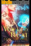 Wicked Heat, Book 2: A Reverse Harem Paranormal Romance