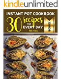 Instant Pot Cookbook: recipes for every day