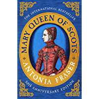Mary Queen Of Scots (Women in History) (English Edition)