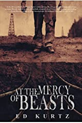 At The Mercy of Beasts Kindle Edition