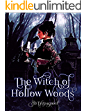 The Witch of Hollow Woods: A Paranormal Reverse Harem Romance