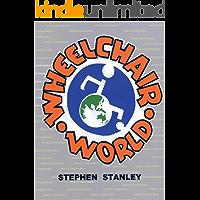 Wheelchair World (English Edition)