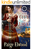 The City of Love: A Medieval Time Travel Romance (Eternity Rings Book 1) (English Edition)