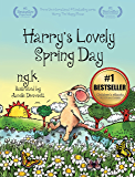 Harry's Lovely Spring Day: Teaching children the value of kindness. (Harry The Happy Mouse Book 1) (English Edition)
