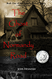 The Ghost of Normandy Road : Haunted Minds Series Book One