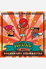 Rudas: Niño's Horrendous Hermanitas Kindle Edition