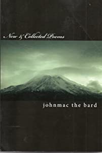 New and Collected Poems from johnmac the bard