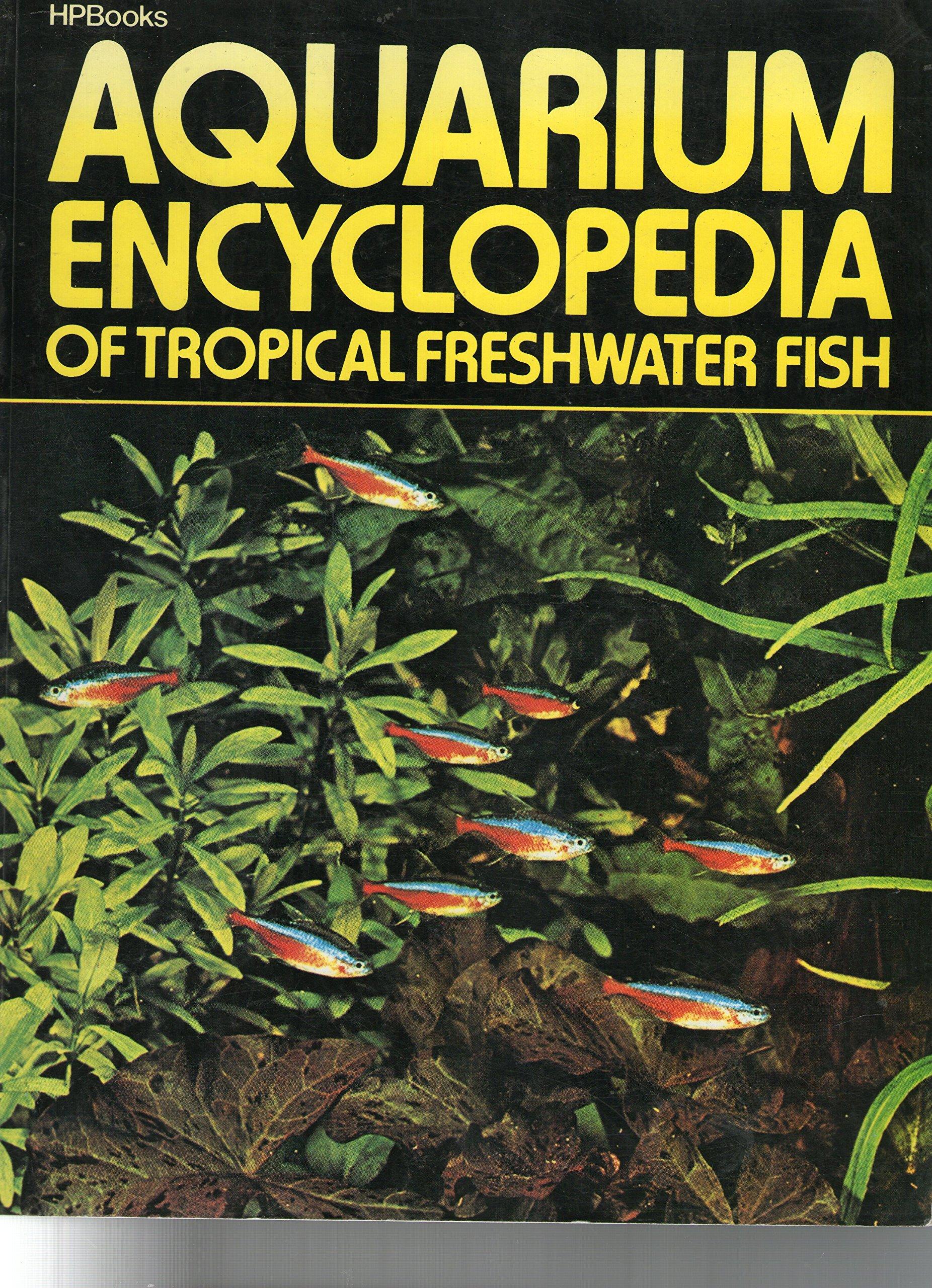 Freshwater aquarium fish ebook free download - Aquarium Encyclopedia Of Tropical Freshwater Fish J D Van Ramshorst A Van Den Nieuwenhuizen 9780895862969 Amazon Com Books