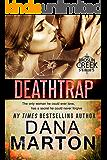 Deathtrap (Broslin Creek Book 3)