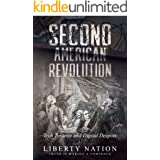 The Second American Revolution: Tech Tyranny and Digital Despots