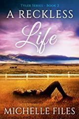 A Reckless Life: A Suspenseful Mystery (Tyler Mystery Series Book 2) Kindle Edition