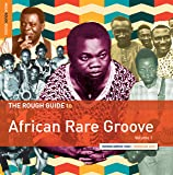 The Rough Guide to African Rare Groove, Volume 1