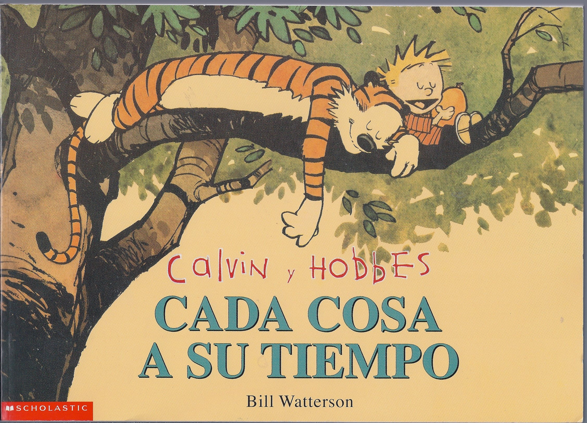 calvin y hobbes cada cosa a su tiempo calvin and hobbes the days are just packed