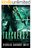 Trackers 2: The Hunted (A Post-Apocalyptic EMP Thriller)