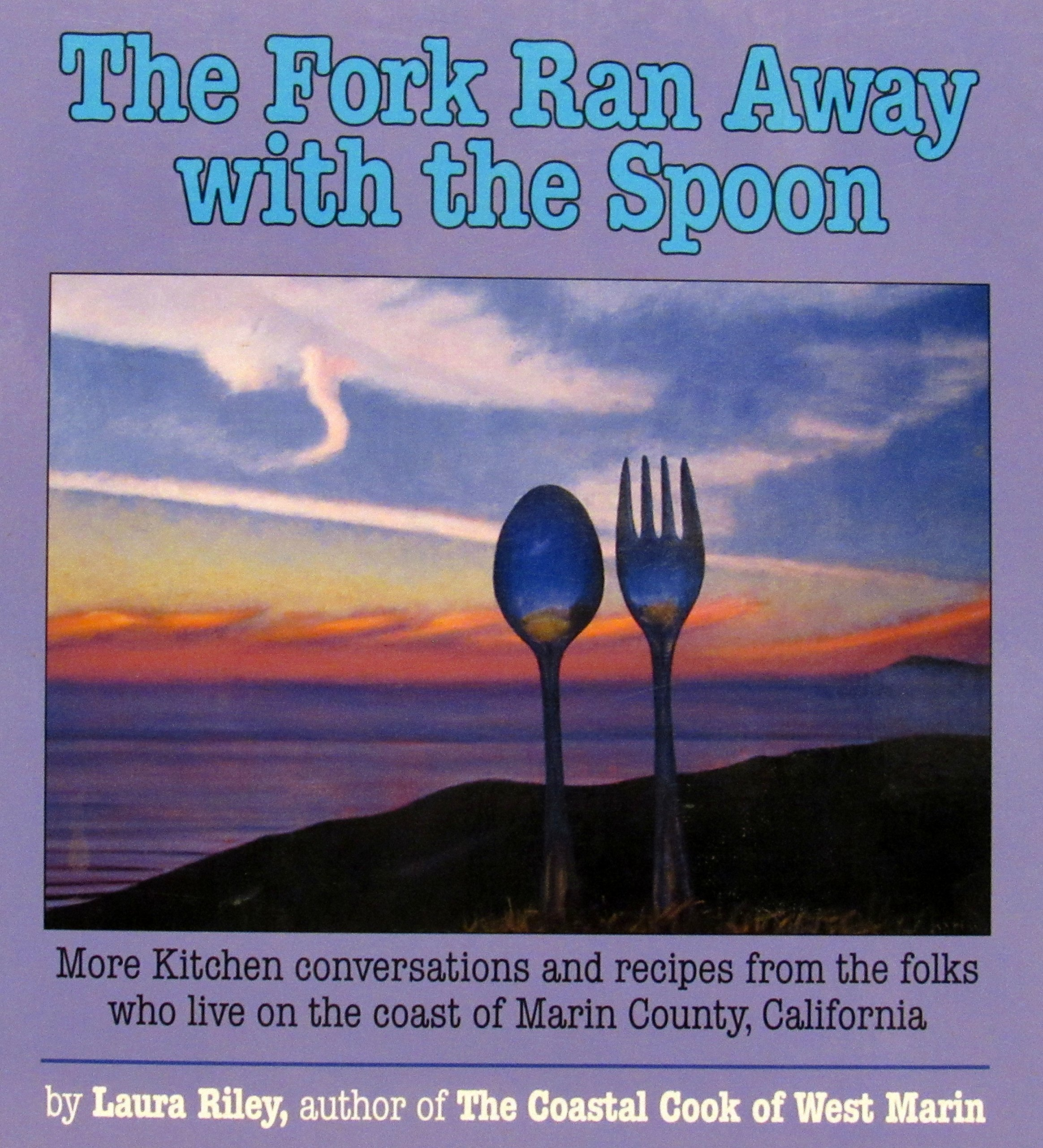 The Fork Ran Away With The Spoon: Laura Riley: 9780962842610: Amazon:  Books