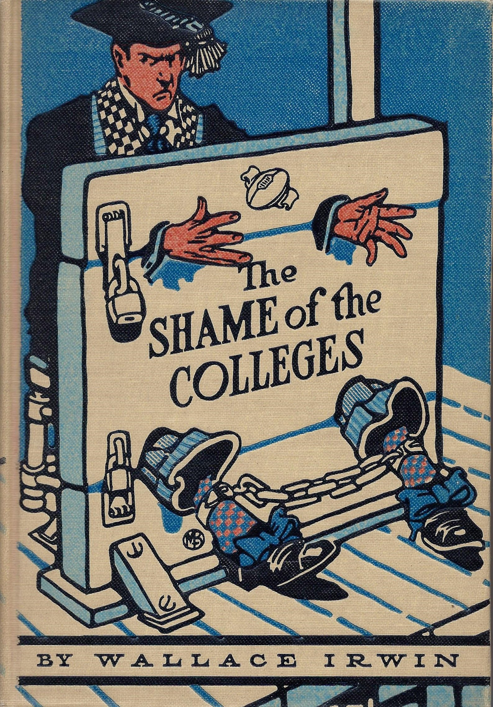 The Shame of the Colleges, Wallace Irwin