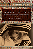 Finding Calcutta: What Mother Teresa Taught Me About Meaningful Work and Service (Veritas Books)