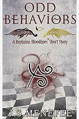 Odd Behaviors: A Rephaim: Bloodlines Short Story (Rephaim: Bloodlines Shorts Book 1) Kindle Edition