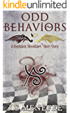 Odd Behaviors: A Rephaim: Bloodlines Short Story (Rephaim: Bloodlines Shorts Book 1)