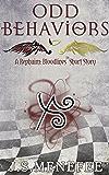 Odd Behaviors: A Rephaim: Bloodlines Short Story (Rephaim: Bloodlines Shorts Book 1)