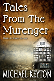 Tales From The Murenger: Stories to darken the soul