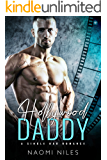 Hollywood Daddy (A Single Dad Romance)