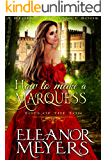 How to Make a Marquess (A Regency Romance Book): Tots of the Ton