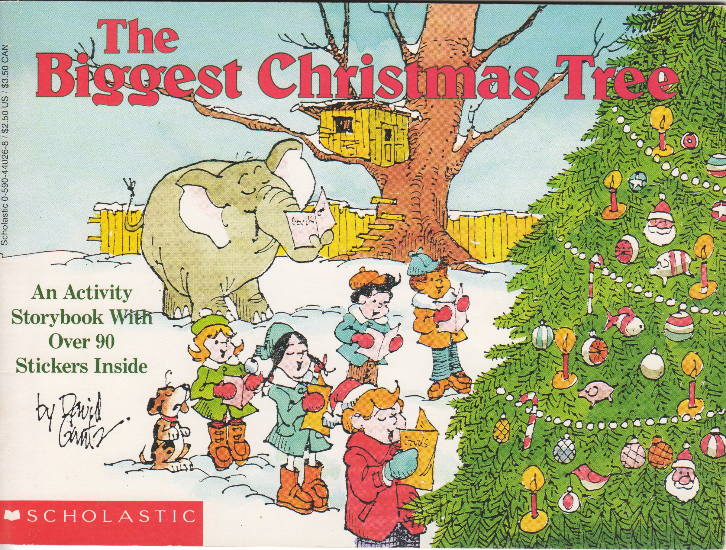 The Christmas Tree 1991.The Biggest Christmas Tree An Activity Storybook With Over