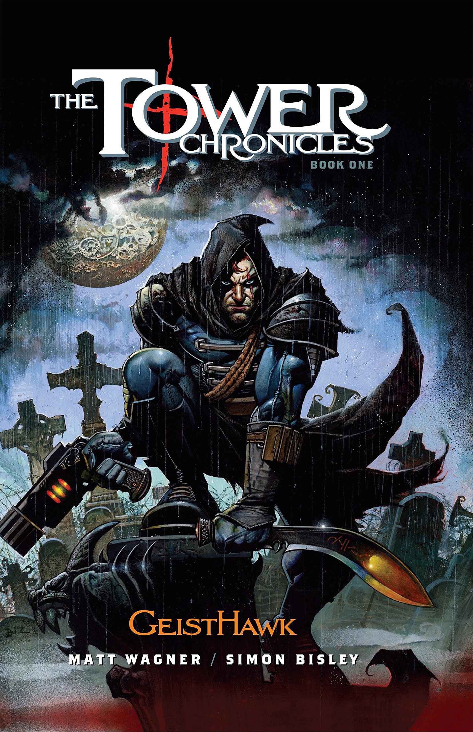 The Tower Chronicles Book One: Geisthawk pdf epub