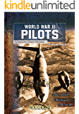 World War II Pilots (You Choose: World War II)