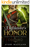 An Unwilling Bride: A Medieval Highland Romance (Highlander's Honor Book 1)