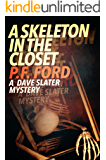 A Skeleton In The Closet (Dave Slater Mystery Novels Book 7)